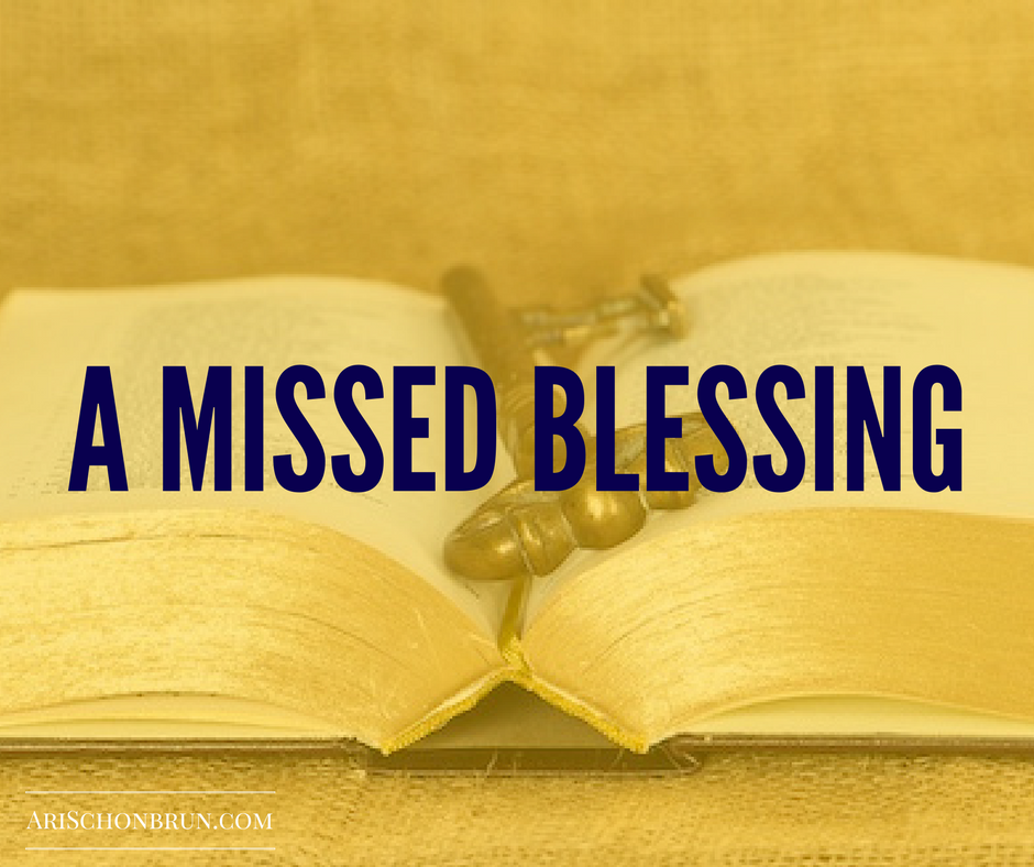 A Missed Blessing