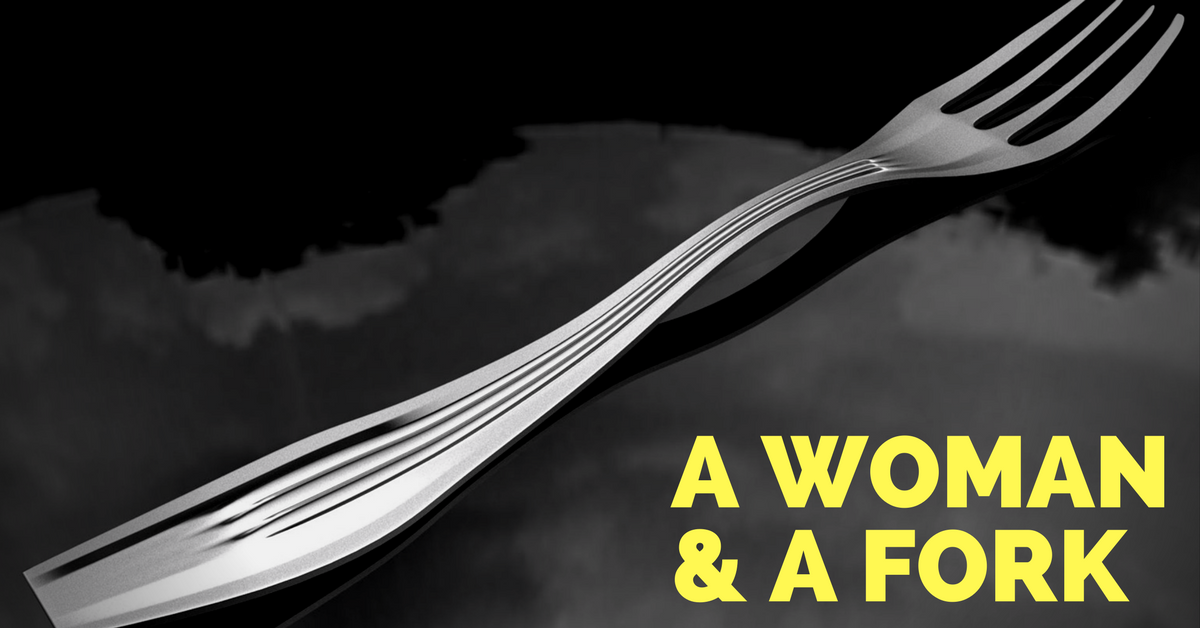 A Woman And A Fork