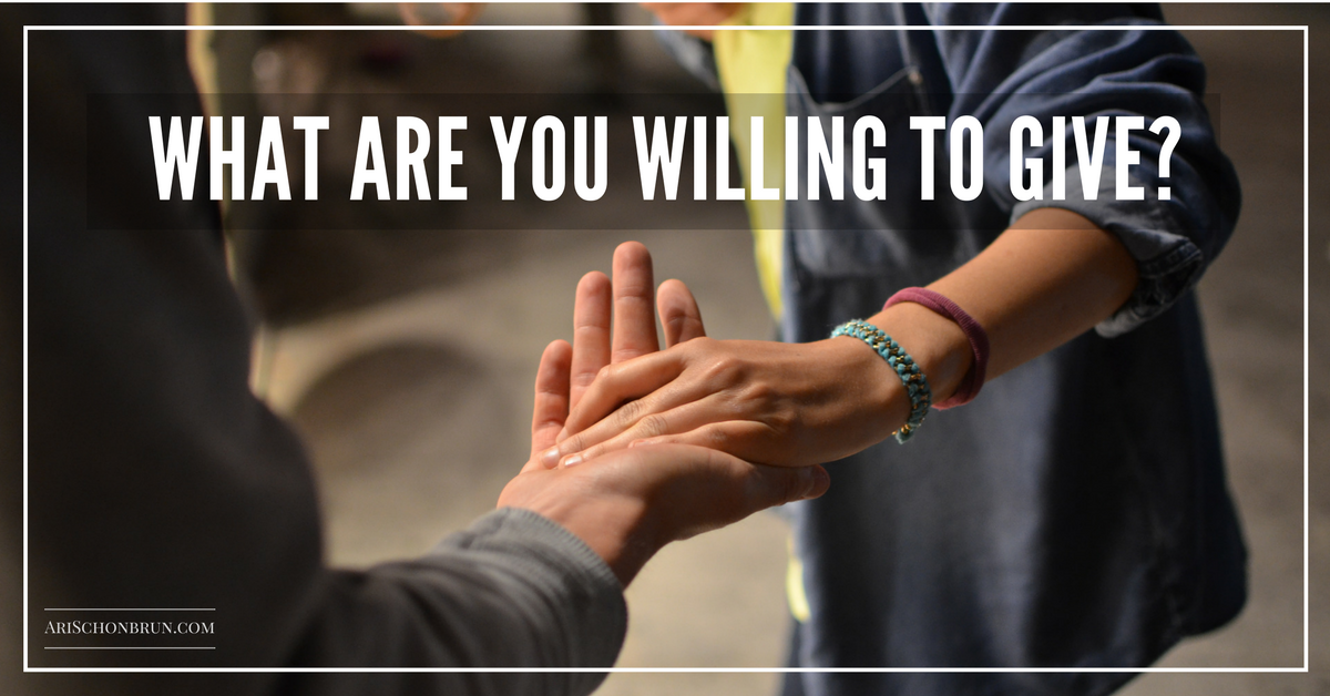 What Are You Willing To Give